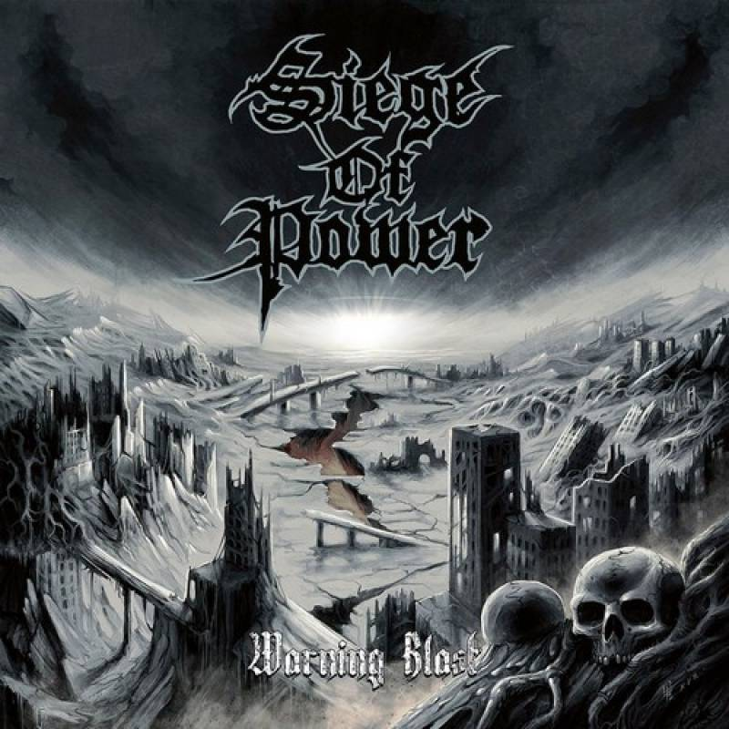 chronique Siege Of Power - Warning Blast