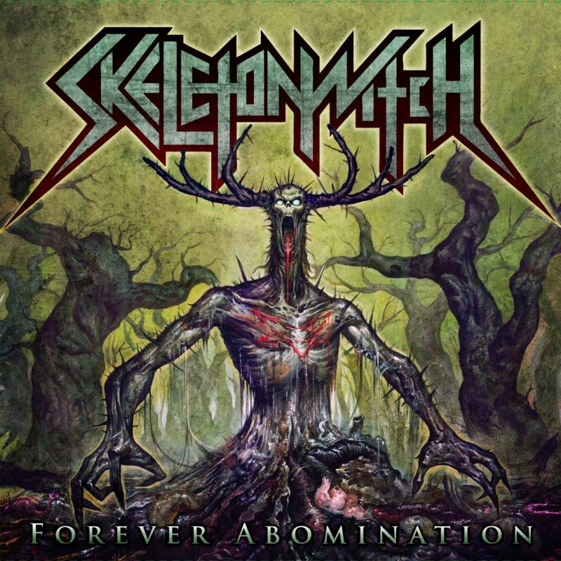chronique Skeletonwitch - Forever Abomination