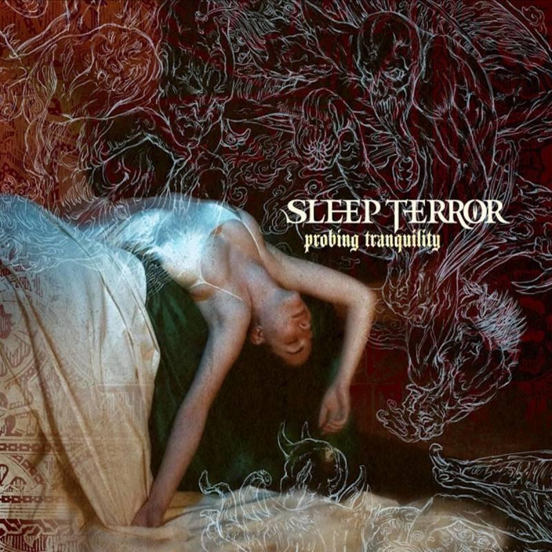 chronique Sleep Terror - Probing Tranquility