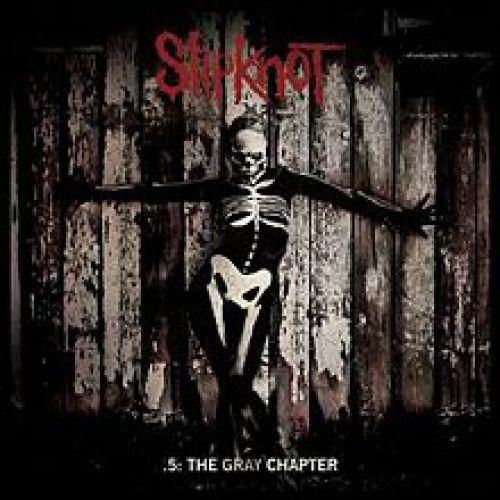 chronique Slipknot - .5 : The Gray Chapter