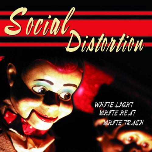 chronique Social Distortion - White Light White Heat White Trash