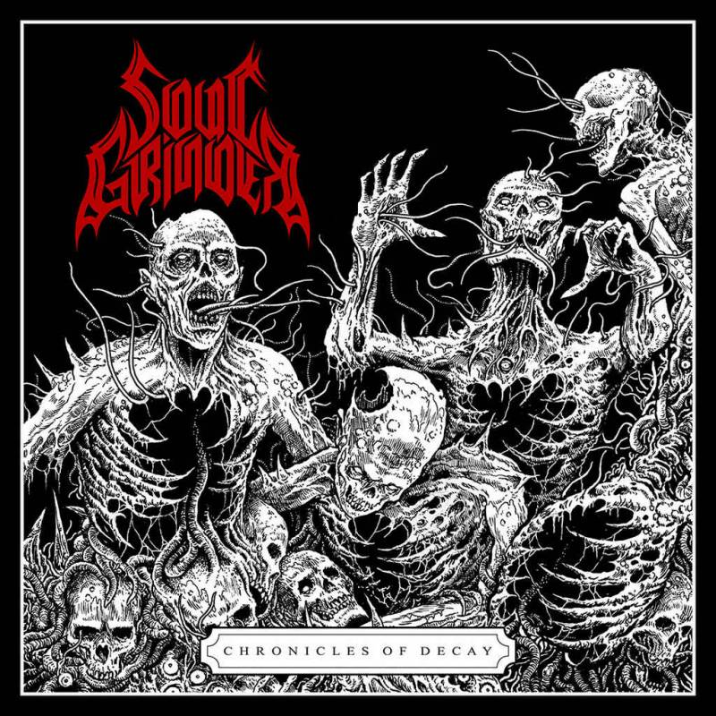 chronique Soul Grinder - Chronicles of Decay