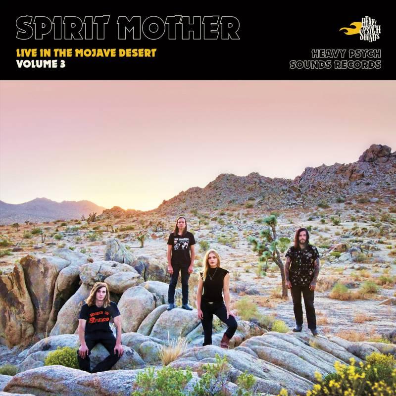 chronique Spirit Mother - Live in the Mojave Desert / Volume 3
