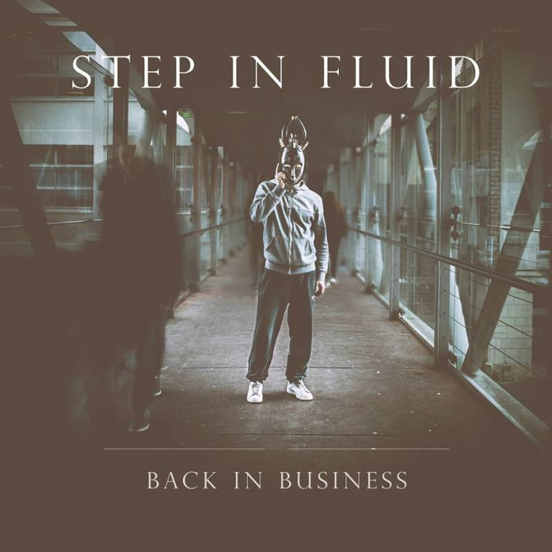 chronique Step In Fluid - Back in Business