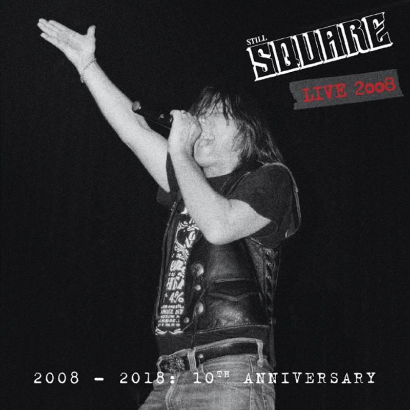 Still Square - Live 2008 (chronique)