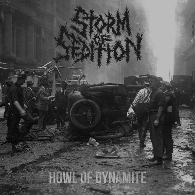 chronique Storm Of Sedition - Howl Of Dynamite