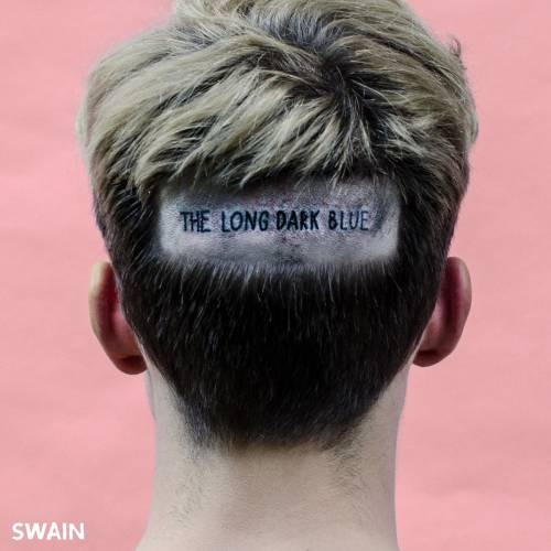 chronique Swain - The Long Dark Blue