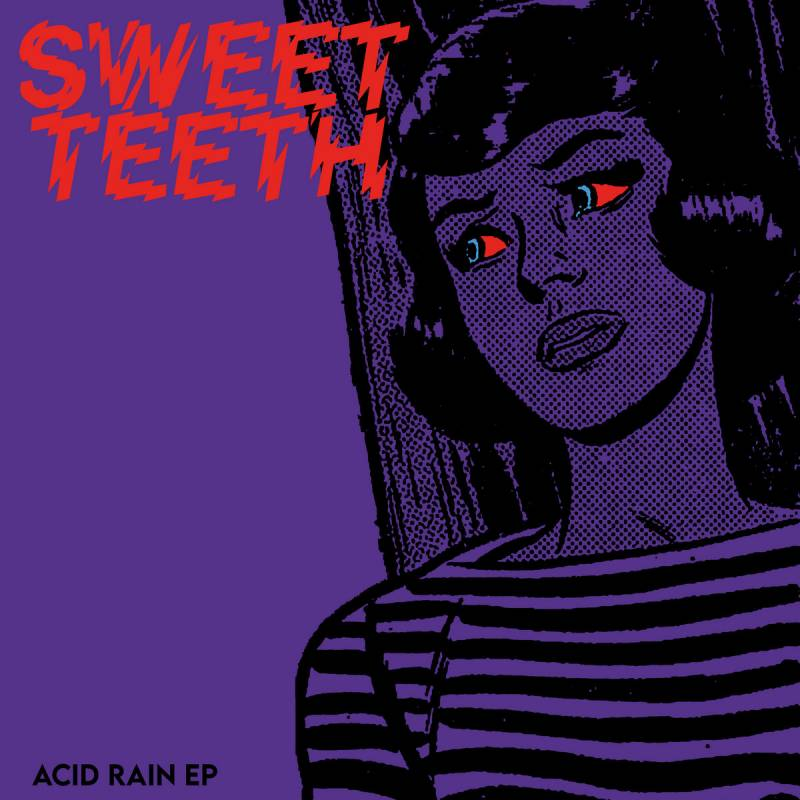 chronique Sweet Teeth  - Acid Rain
