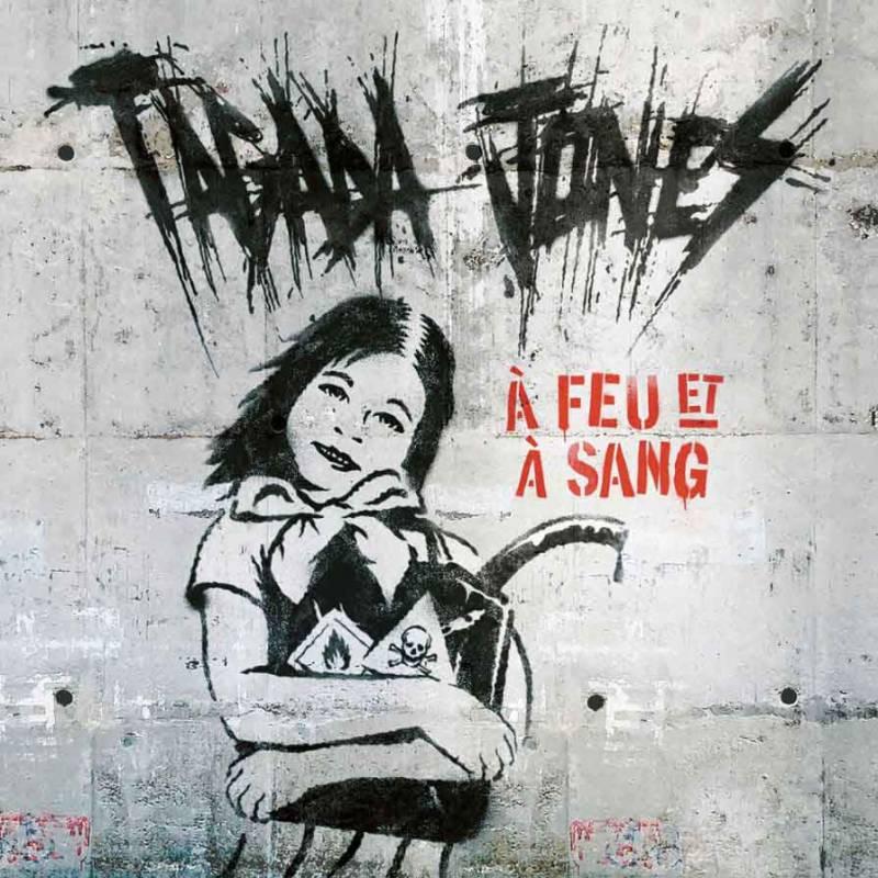 chronique Tagada Jones - A Feu et à Sang