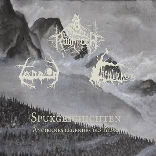 chronique Hanternoz + Tannöd + Rauhnåcht - Spukgeschichten - Anciennes légendes des Alpes