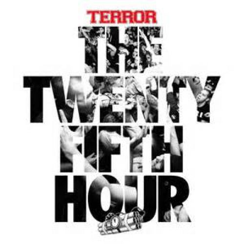 chronique Terror - The 25th Hour