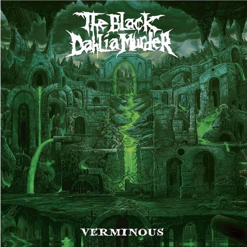 chronique The Black Dahlia Murder - Verminous