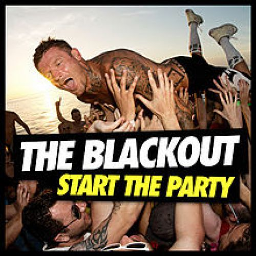 chronique The Blackout - Start the party