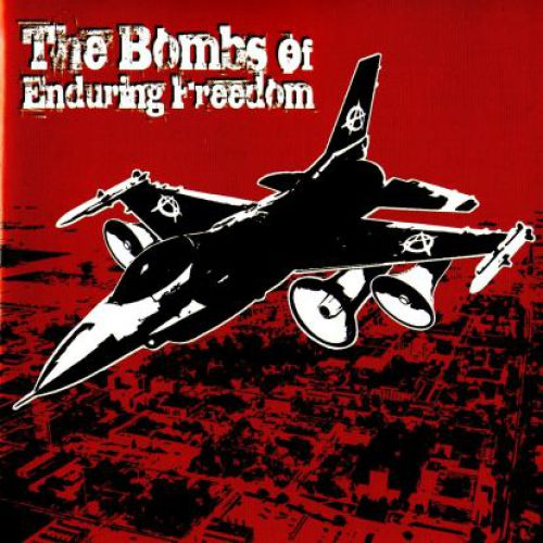 chronique The Bombs Of Enduring Freedom - The Bombs Of Enduring Freedom