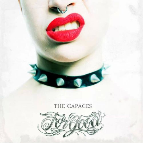 The Capaces - For Good (chronique)