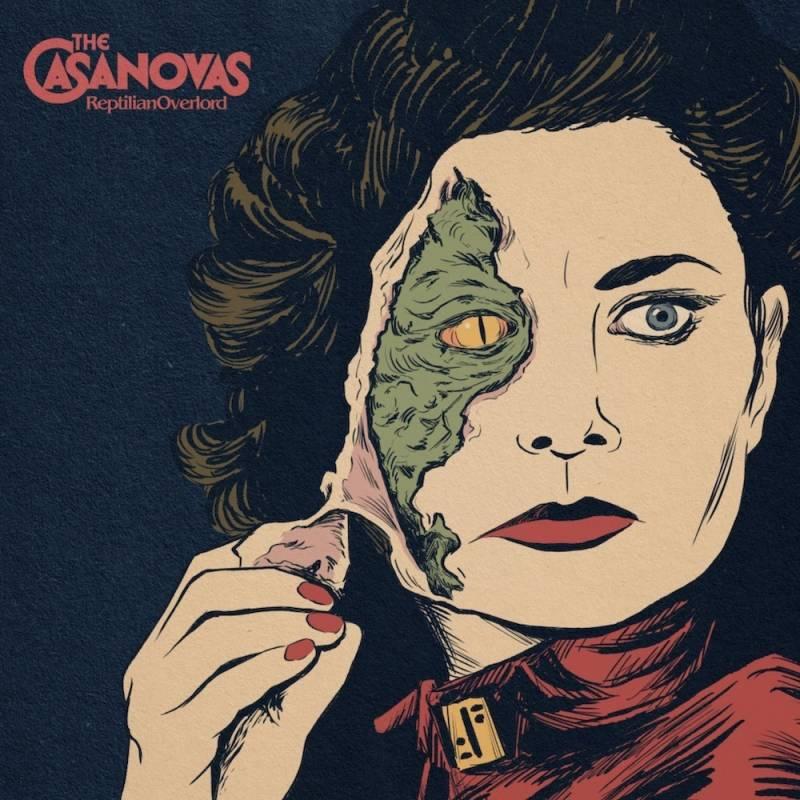 chronique The Casanovas - Reptilian Overlord