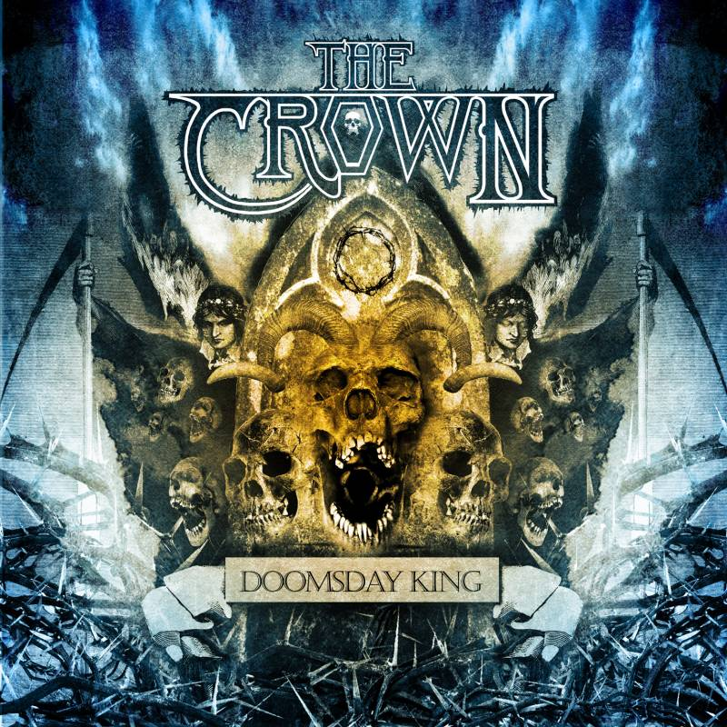 chronique The Crown - Doomsday King