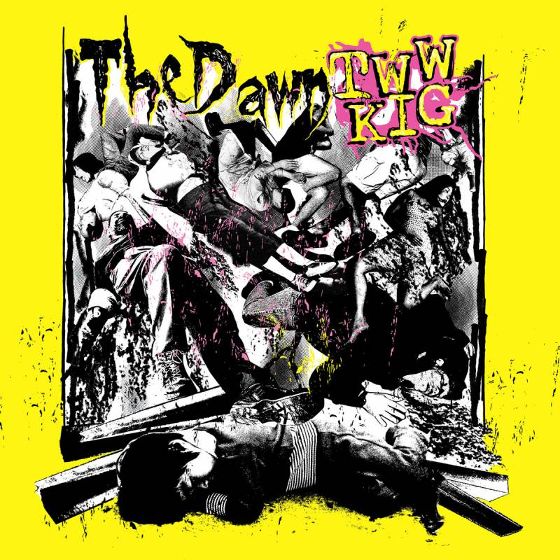 chronique The Dawn - TWWKIG