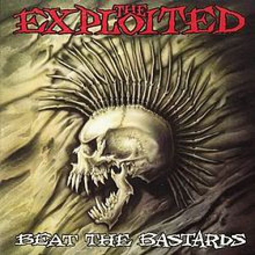 chronique The Exploited - Beat The Bastards