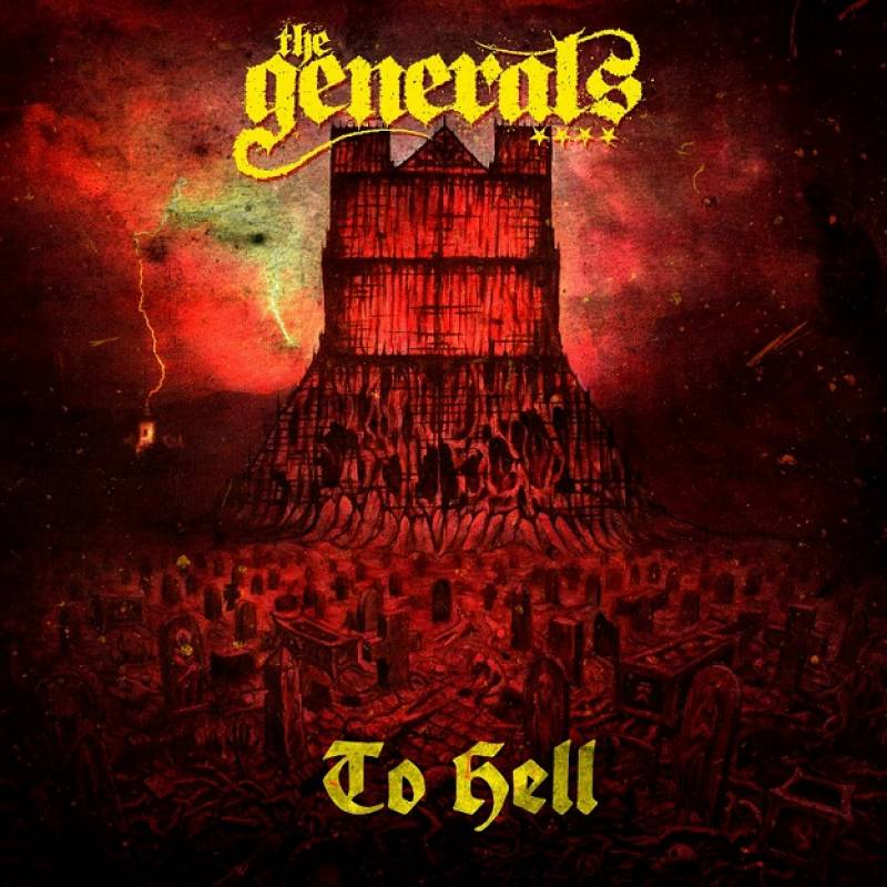chronique The Generals - To Hell