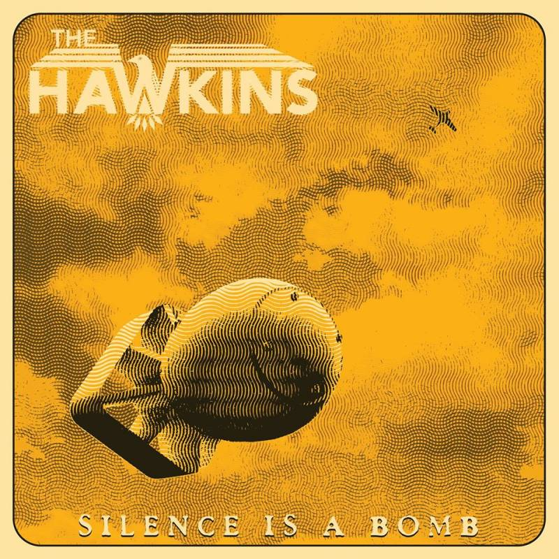chronique The Hawkins - Silence is a Bomb