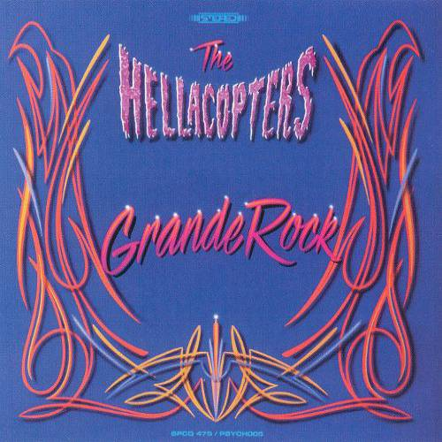 chronique The Hellacopters - Grande Rock