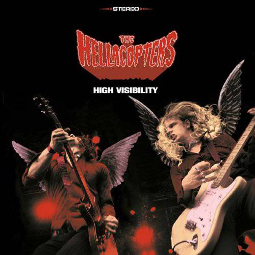 The Hellacopters - High Visibility (chronique)