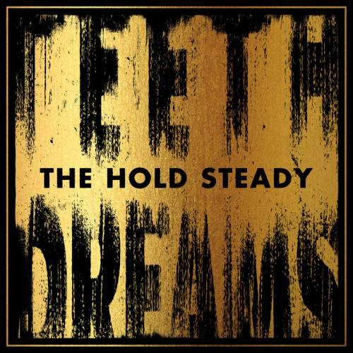 chronique The Hold Steady - Teeth dreams