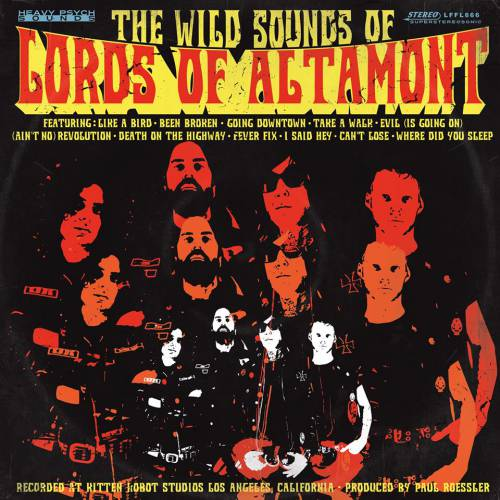 chronique The Lords Of Altamont - The Wild sound of