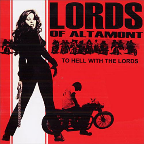 chronique The Lords Of Altamont - To Hell With The Lords