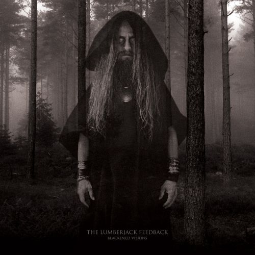 chronique The Lumberjack Feedback - Blackened visions