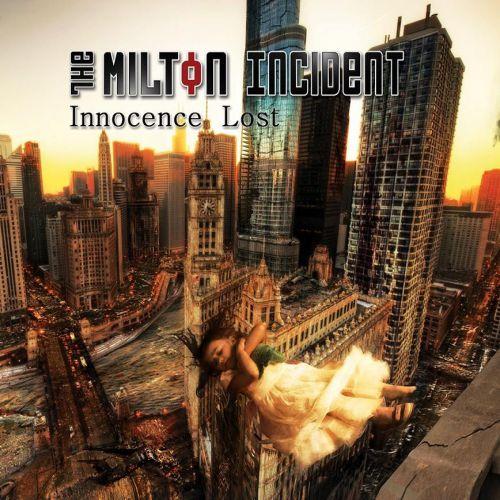 chronique The Milton Incident - Innocence lost