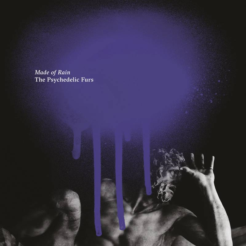 chronique The Psychedelic Furs - Made of Rain
