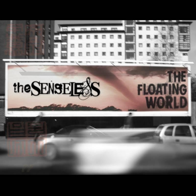 chronique The Senseless - The Floating World