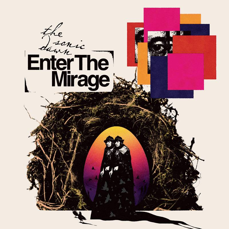 chronique The Sonic Dawn - Enter the Mirage