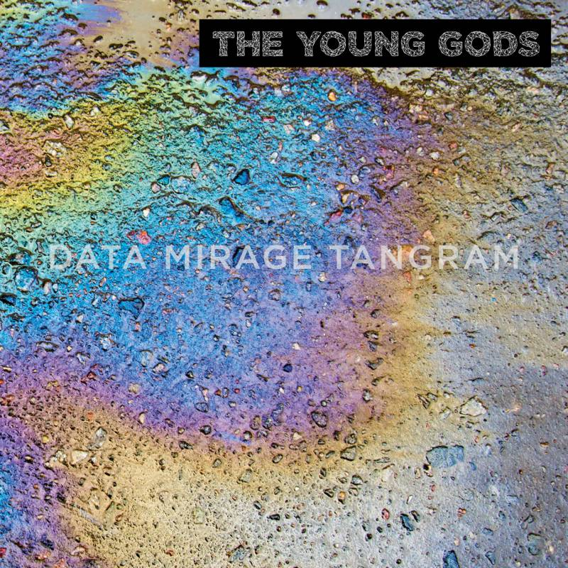 chronique The Young Gods - Data Mirage Tangram