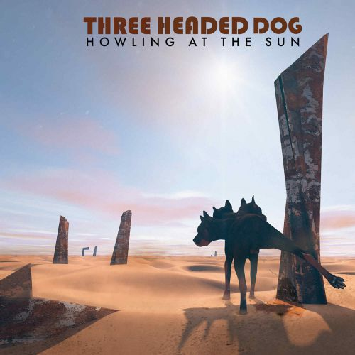 chronique Three Headed Dog - Howling at the sun