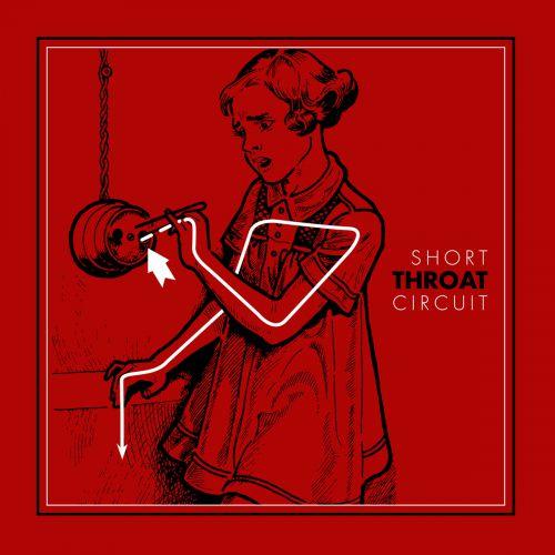 chronique Throat - Short circuit