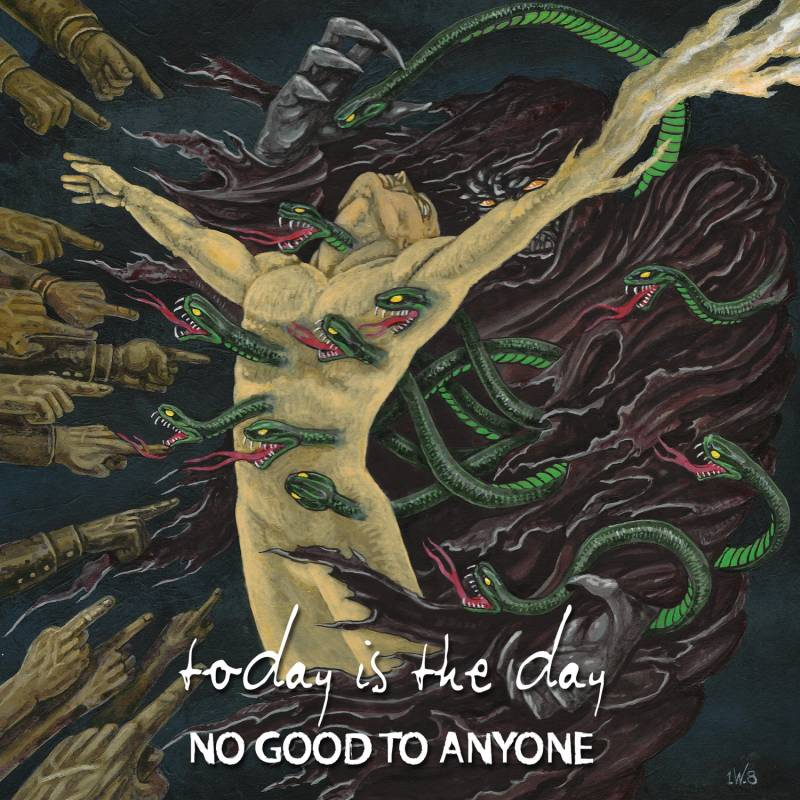 chronique Today Is The Day - No good to anyone