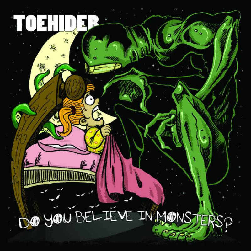chronique Toehider - Do You Believe in Monsters?