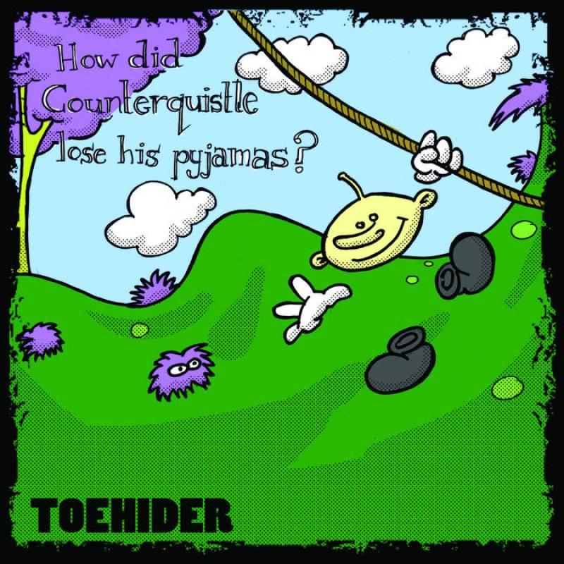 chronique Toehider - How Did Counterquistle Lose His Pyjamas?