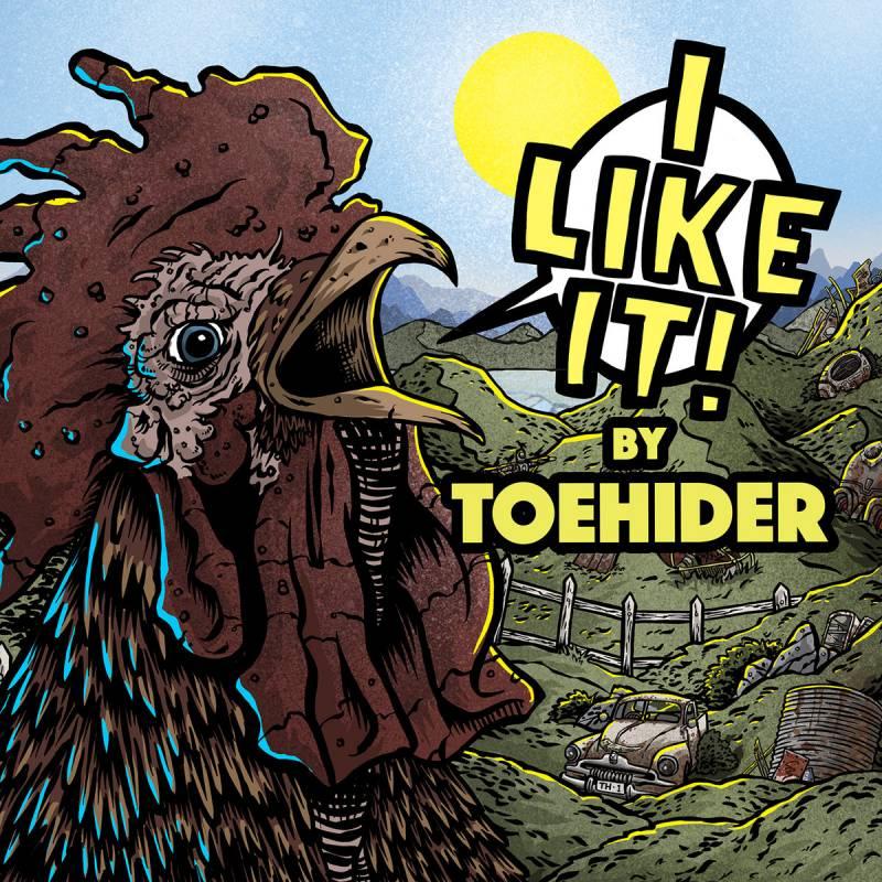chronique Toehider - I LIKE IT!