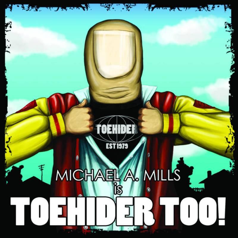 chronique Toehider - Toehider Too!