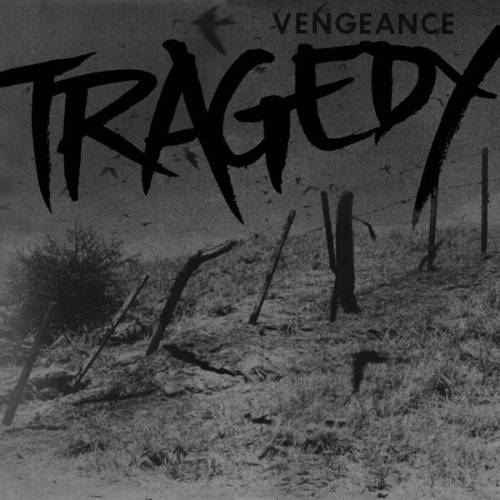 chronique Tragedy - Vengeance