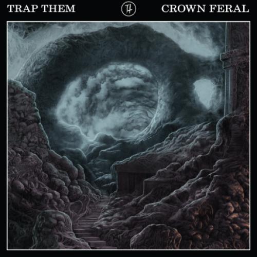 chronique Trap Them - Crown Feral