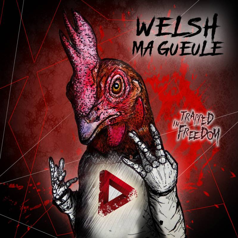 chronique Trapped In Freedom - Welsh Ma Gueule