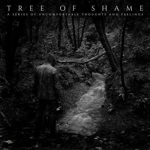 chronique Tree Of Shame - A Series Of Uncomfortable Thoughts And Feelings