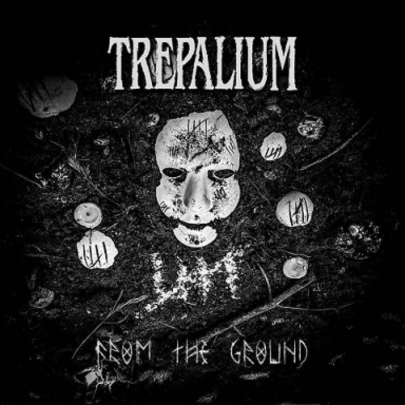 chronique Trepalium - From The Ground
