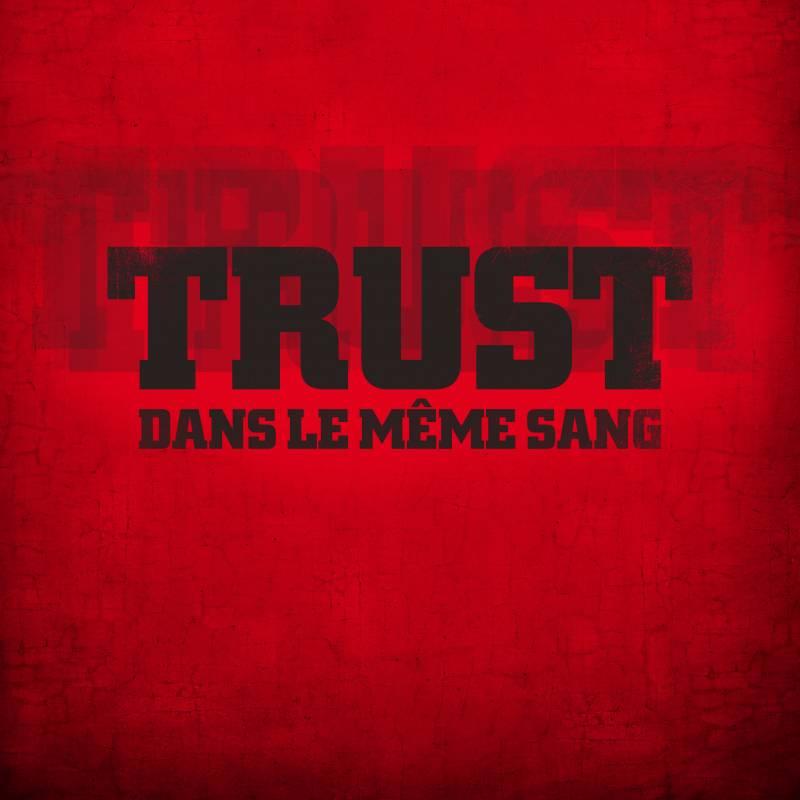 chronique Trust - Dans le même sang