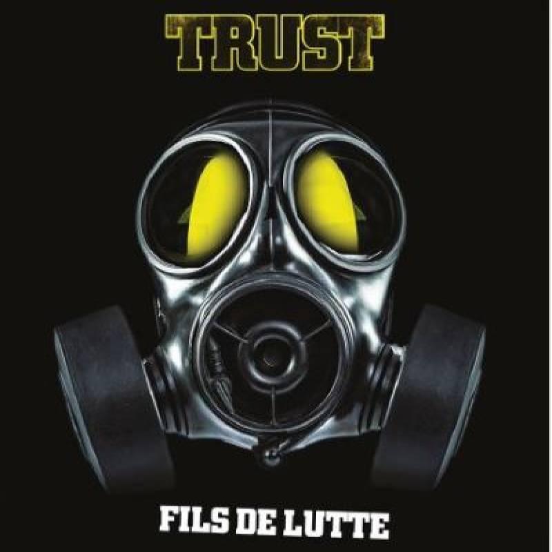 chronique Trust - Fils de Lutte